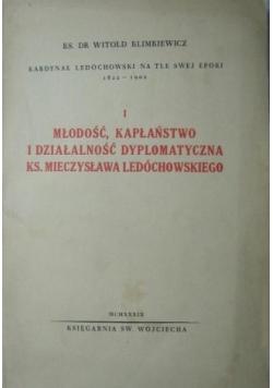 Młodość,kapłaństwo i działalność dyplomatyczna ks.Mieczysława Ledóchowskiego, 1939r.