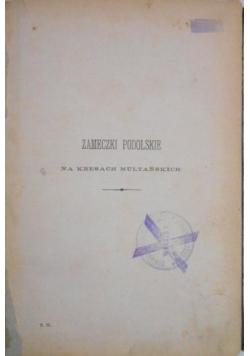 Zameczki podolskie,  t. II, 1880 r.