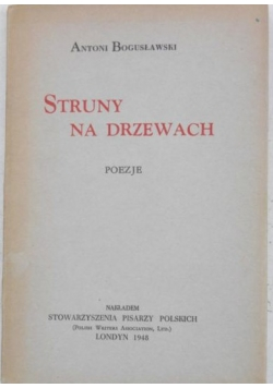 Struny na drzewach. Poezje, 1948 r.