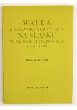 Walka z nazewnictwem polskim na Śląsku w latach 1933-1939