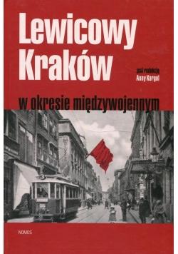 Lewicowy Kraków w okresie międzywojennym