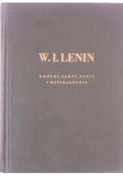 W. I. Lenin, krótki zarys życia i działalności, 1949 r.