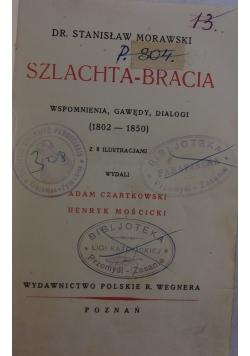 Szlachta - bracia , 1929 r.