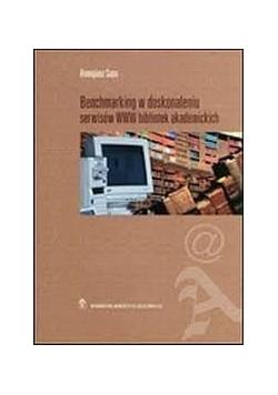 Benchmarking w doskonaleniu serwisów WWW bibliotek akademickich