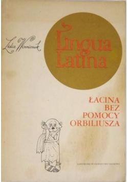 Lingua Latina. Łacina bez pomocy Orbiliusza