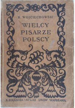 Wielcy pisarze polscy, 1926 r.