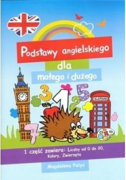 Podstawy angielskiego dla dużego i małego 1