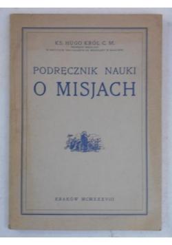 Podręcznik nauki o misjach, 1938 r.