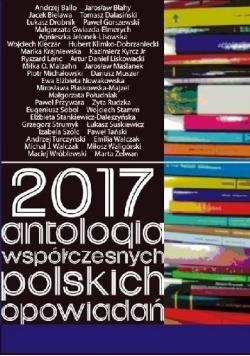 2017 Antologia współczesnych polskich opowiadań