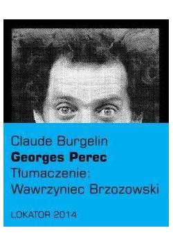 Georges Perec - Claude Burgelin