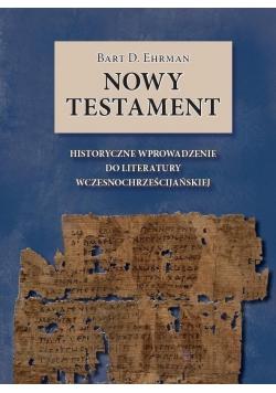 Nowy Testament. Historyczne wprowadzenie ...