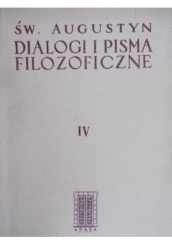Dialogi i pisma filozoficzne, Tom IV