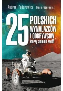 25 polskich wynalazców i odkrywców, którzy..