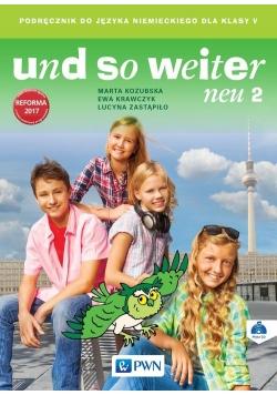 und so weiter neu 2 Podręcznik do języka niemieckiego dla klasy 5 + CD