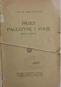 Przez Palestynę i Syrję,1925r.