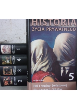 Historia życia prywatnego, Tom I-V