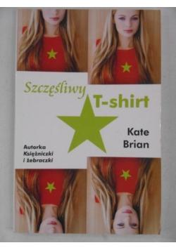 Brian Kate - Szczęśliwy T-shirt