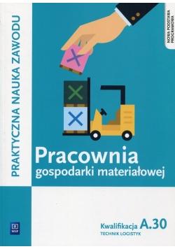 Pracownia gospodarki materiałowej Kwalifikacja A.30