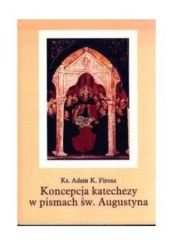 Koncepcja katechezy w pismach św Augustyna