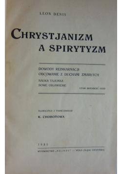 Chrystjanizm a spirytyzm, 1936 r.