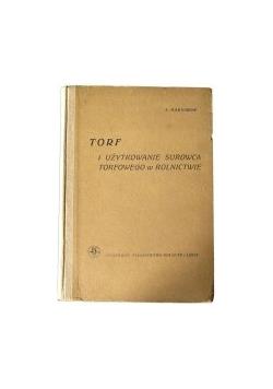 Torf i użytkowanie surowca torfowego w rolnictwie