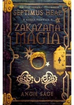 Septimus Heap. Księga 1. Zakazana magia w.2011