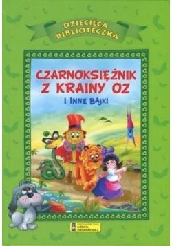 Dziecięca Biblioteka.Czarnoksiężnik z krainy Oz...