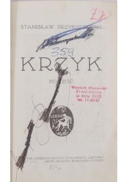 Krzyk,  1917 r.