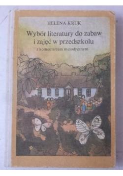 Wybór literatury do zabaw i zajęć w przedszkolu