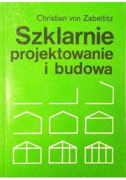 Szklarnie - projektowanie i budowa