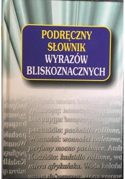 Podręczny słownik wyrazów bliskoznacznych