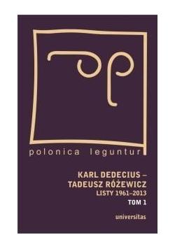 Karl Dedecius Tadeusz Różewicz. Listy...T.1-2