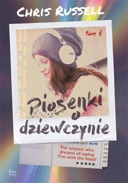 Piosenki o dziewczynie Tom 1