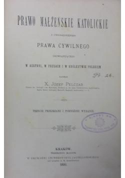 Prawo małżeńskie katolickie , 1890r.