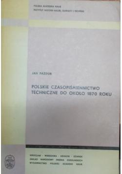 Polskie czasopiśmiennictwo techniczne do około 1870 roku