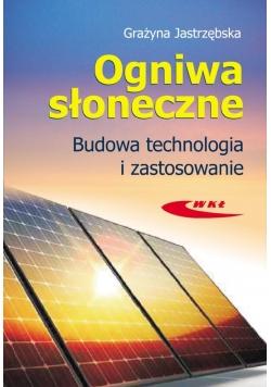 Ogniwa słoneczne. Budowa, technologia i zastosow.