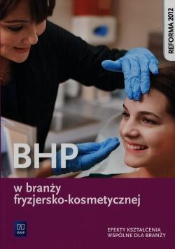 BHP w branży fryzjersko-kosmetycznej Efekty kształcenia wspólne dla branży