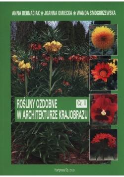 Rośliny ozdobne w architekturze krajobrazu Część 2