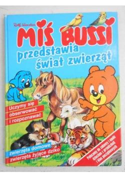 Miś Bussi przedstawia świat zwierząt