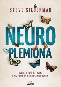 Neuroplemiona. Dziedzictwo autyzmu...