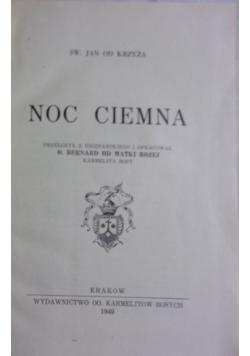 Noc ciemna, 1949 r.