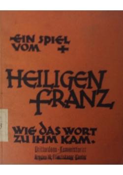 Ein Spiel vom heiligen Franz, 1926 r.