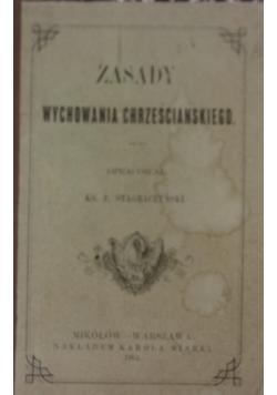 Zasady wychowania chrześcijańskiego, 1901r.
