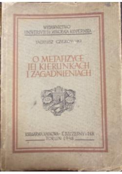O metafizyce jej kierunkach i zagadnieniach, 1948 r.