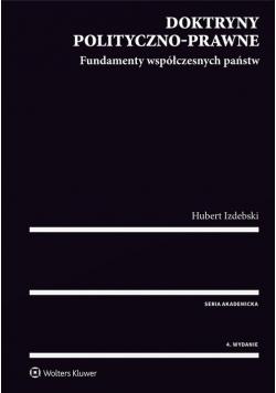 Doktryny polityczno-prawne Fundamenty współczesnych państw