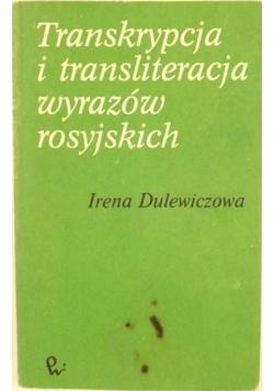 Transkrypcja i transliteracja wyrazów rosyjskich