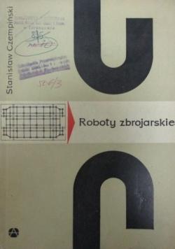 Roboty zbrojarskie