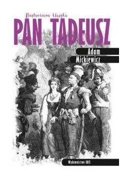 Ilustrowana klasyka. Pan Tadeusz TW IBIS