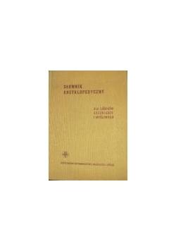 Słownik encyklopedyczny. Dla leśników, drzewiarzy i myśliwych