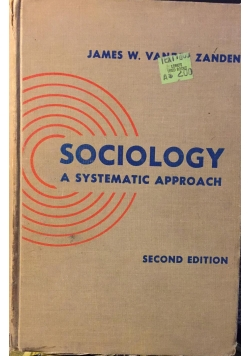 Sociology a systematic approach II